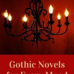 gothic novels for every mood