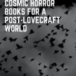 modern cosmic horror