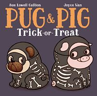 Cover of Pug and Pig Trick-or-Treat