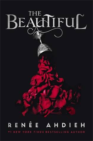 The Beautiful by Renée Ahdieh cover image