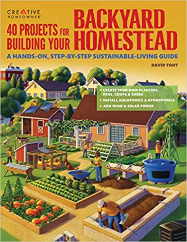 40 projects for building your backyard homestead cover