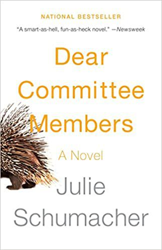 Cover of Dear Committee Members by Julie Schumacher