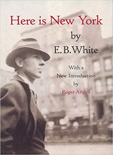 Cover of Here Is New York by E.B. White