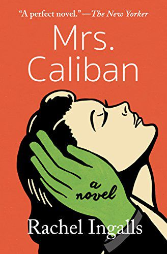Cover of Mrs. Caliban by Rachel Ingalls