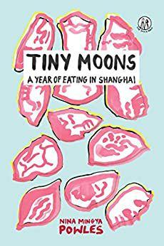 Cover of Tiny Moons by Nina Mingya Powles