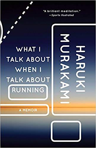 Cover of What I Talk about When I Talk about Running by Haruki Murakami