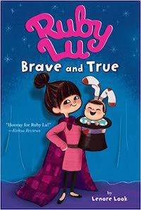Ruby Lu, Brave and True Cover Lenore Look