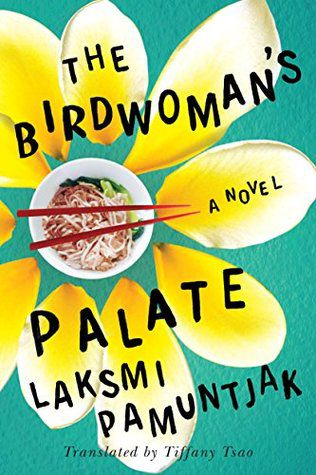 The-Birdwomans-Palate-by-Laksmi-Pamuntjak-Book-Cover