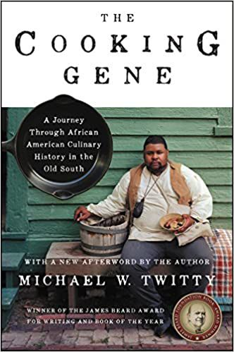 The Cooking Gene: A Journey Through African-American Culinary History in the Old South by Michael W. Twitty book cover