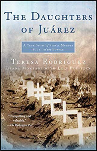 The Daughters of Juárez by Teresa Rodriguez and Diana Montané book cover