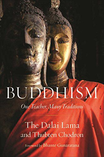 buddhism, one teacher many traditions book cover