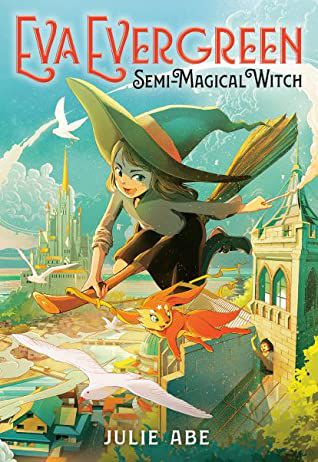 Eva Evergreen, Semi-Magical Witch cover