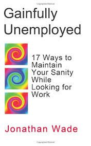 Gainfully Unemployed cover