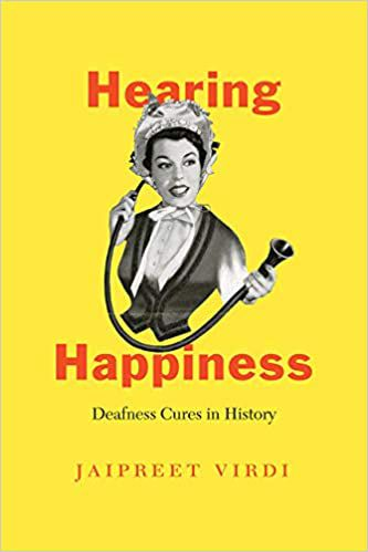 Hearing Happiness by Jaipreet Virdi