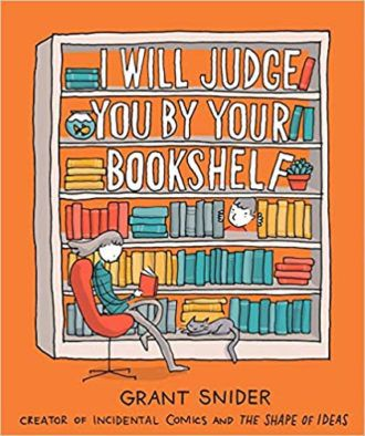 i will judge you by your bookshelf cover
