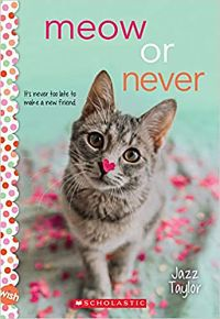 Cover of Meow or Never by Taylor