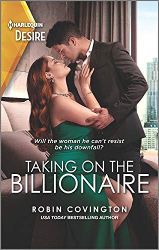 Cover of Taking On the Billionaire by Robin Covington