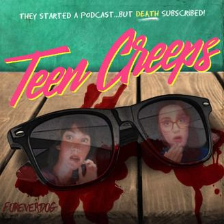 cover image of Teen Creeps podcast