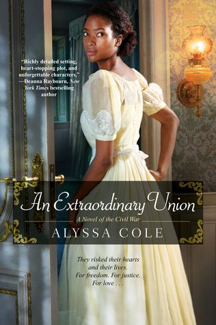 Best Historical Fiction Series. 'An Extraordinary Union' by Alyssa Cole. Link: https://i.gr-assets.com/images/S/compressed.photo.goodreads.com/books/1484253653l/30237404._SY475_.jpg