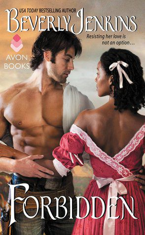 Best Historical Fiction Series. Forbidden by Beverly Jenkins. Link: https://i.gr-assets.com/images/S/compressed.photo.goodreads.com/books/1436290539l/25760151.jpg