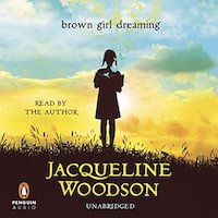 audiobook cover image of Brown Girl Dreaming by Jacqueline Woodson