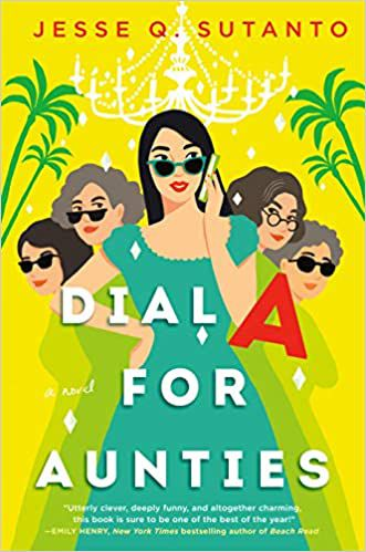 Dial A for Aunties by Jesse Q. Sutanto book cover