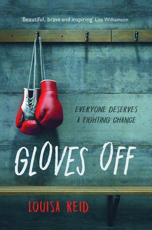 Gloves Off by Louisa Reid