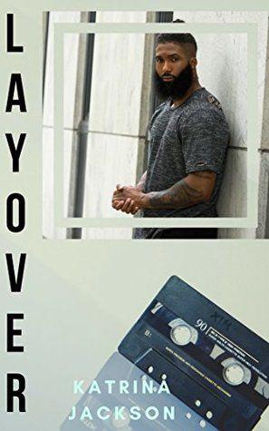 Layover by Katrina Jackson