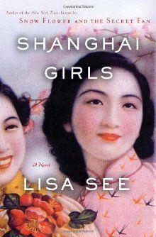 Best Historical Fiction Series. Shanghai Girls by Lisa See. Link: https://i.gr-assets.com/images/S/compressed.photo.goodreads.com/books/1327968416l/5960325.jpg