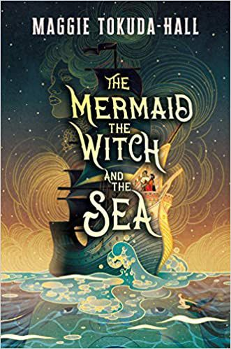 The Mermaid, the Witch, and the Sea book cover
