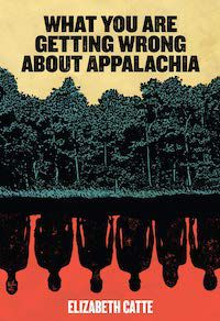 What You Are Getting Wrong About Appalachia.jpg.optimal