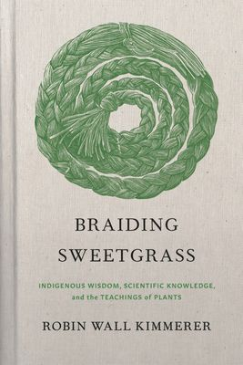 the cover of the hardcover gift edition of Braiding Sweetgrass, which features an illustration of a sweetgrass braid coiled into a circle