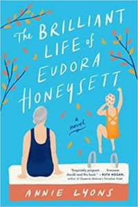 cover image of The Brilliant Life of Eudora Honeysett by Annie Lyons