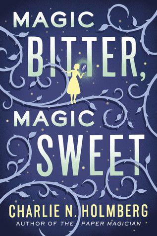 Cover of Magic Bitter, Magic Sweet