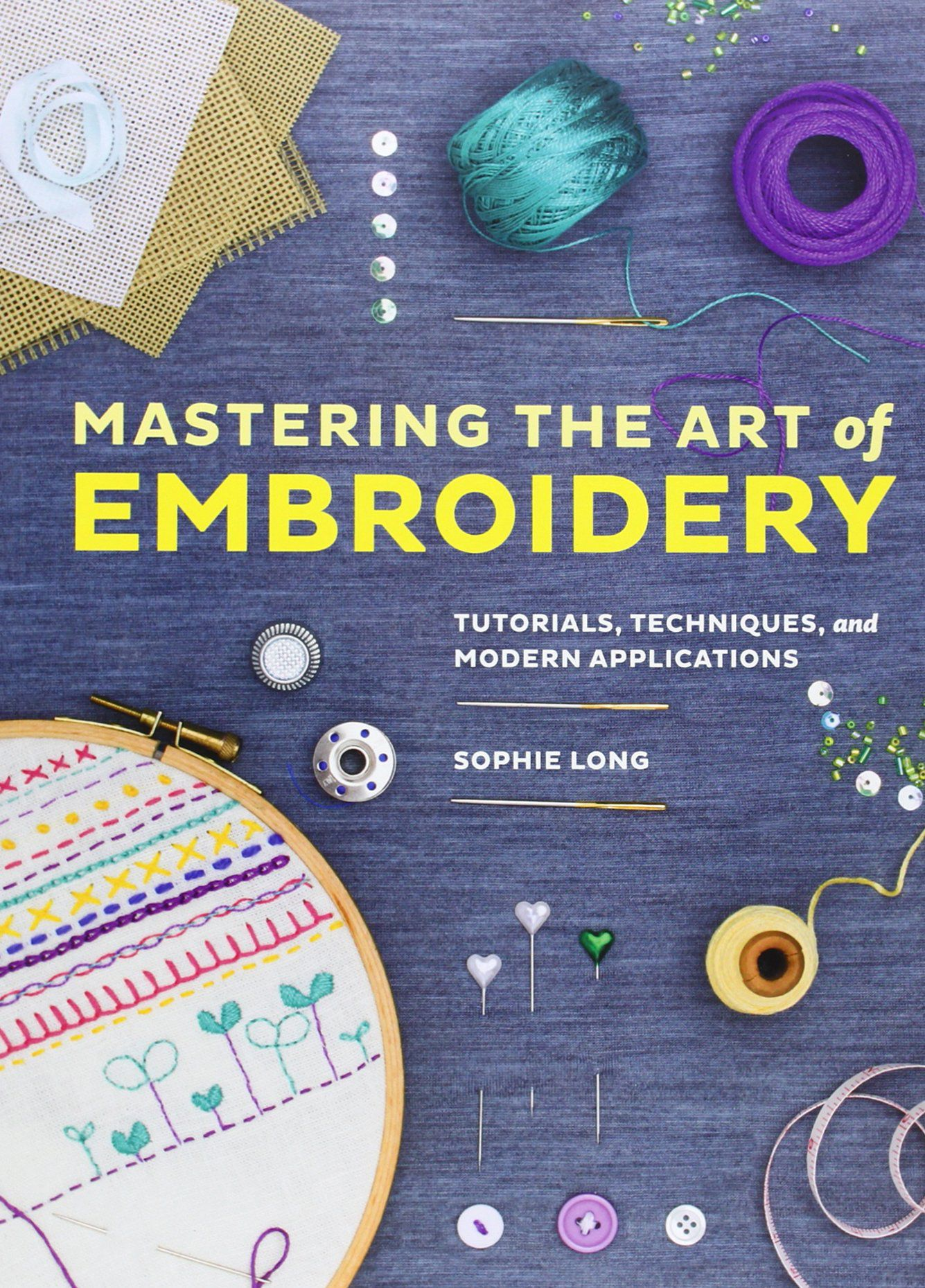 Book cover image for Mastering the Art of Embroidery