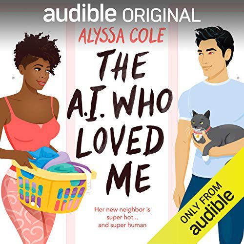 Audible cover of the A.I. Who Loved Me