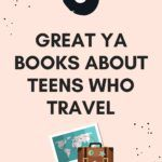 ya about teens who travel