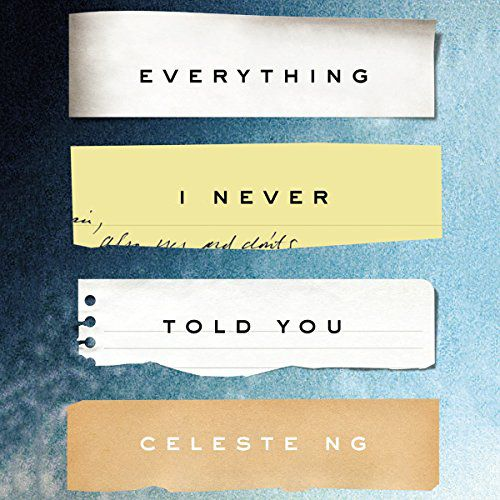 Capa do audiolivro de Everything I Never Told You de Celeste Ng