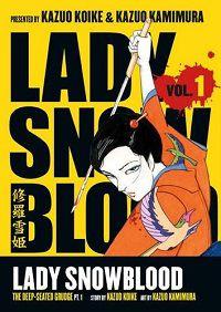 Lady Snowblood volume 1 - Kazuo Koike & Kazuo Kamimura