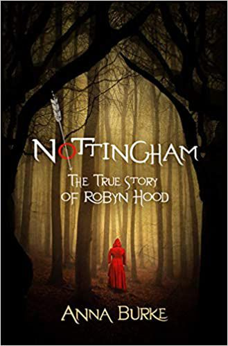 Nottingham The True Story of Robyn Hood Cover