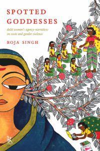 Spotted Goddesses Roja Singh e1610224790903.jpg.optimal
