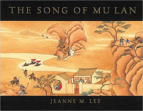 The Song of Mu Lan Jeanne M. Lee