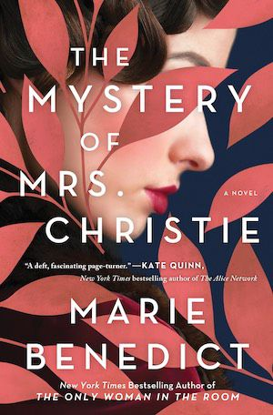 cover of The Mystery of Mrs. Christie by Marie benedict, featuring a white woman with red lipstick and brown hair, her face partially obscured by pink leaves