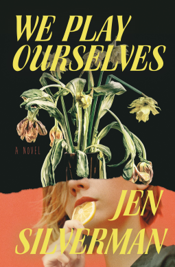 We Play Ourselves book cover