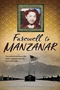 Farewell to Manzanar by Jeanne Wakatsuki Houston and James D. Houston cover