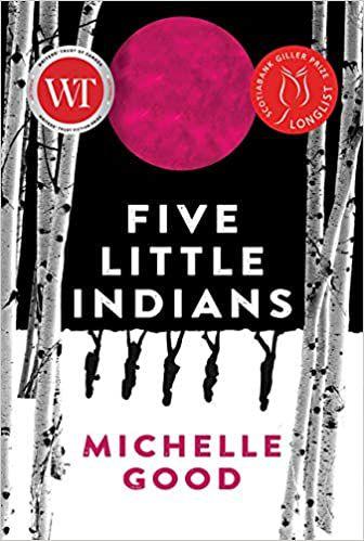 five_little_indians_michelle_good
