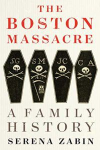 cover image of The Boston Massacre by Serena R. Zabin