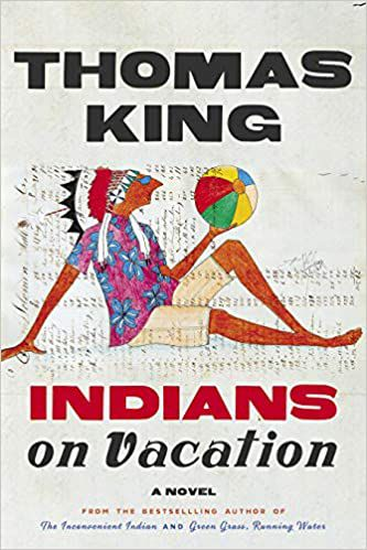 indians_on_vacation_thomas_king