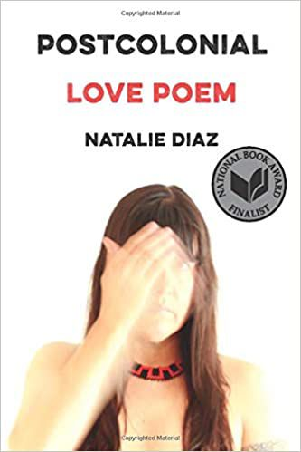 postcolonial_love_poem_natalie_diaz