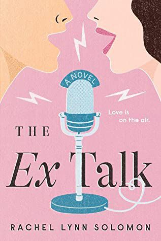 The Ex Talk from Fake Dating Books 2021 | bookriot.com